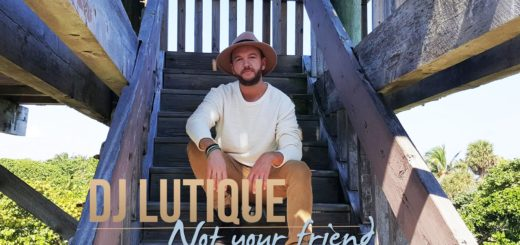Dj Lutique – Not Your Friend
